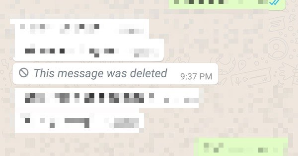 Think you deleted that embarrassing WhatsApp message you