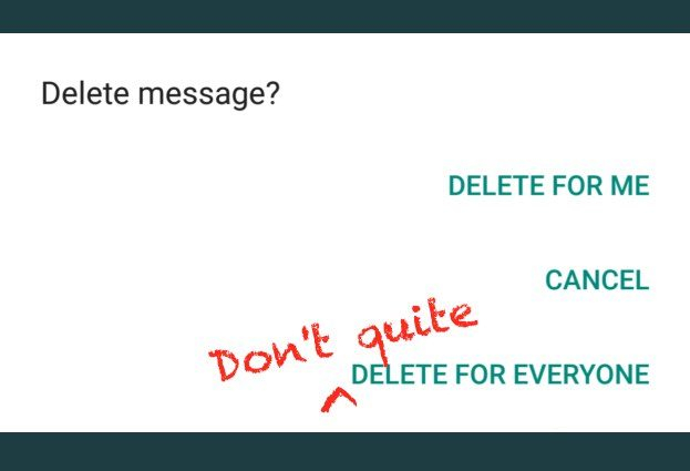 Think you deleted that embarrassing WhatsApp message you sent? Think again