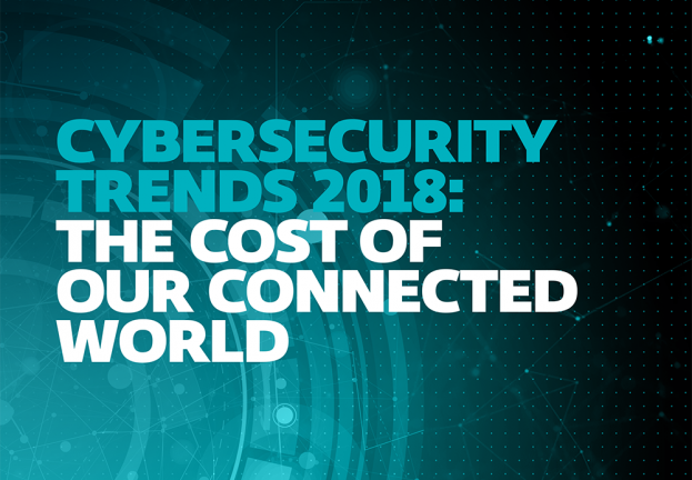 Cybersecurity Trends 2018: The costs of connection